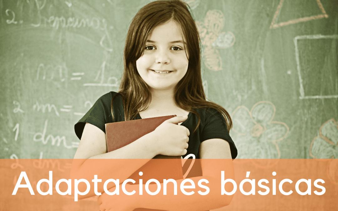 Adaptaciones Básicas a utilizar dentro del aula con un alumno con TDAH